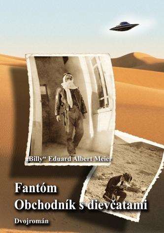 Fantóm a Obchodník s dievčatami - Dvojromán - Billy Eduard Albert Meier
