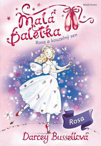 Malá baletka - Rosa a kouzelný sen