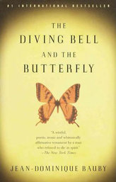 The Diving Bell and the Butterfly : A Memoir of Life in Death