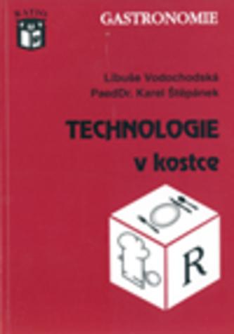 Technologie v kostce - Vodochodská, Libúše; Štěpánek, Karel