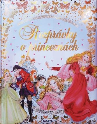 Rozprávky o princeznách - autor neuvedený