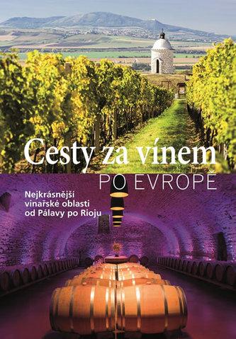 Cesty za vínem po Evropě