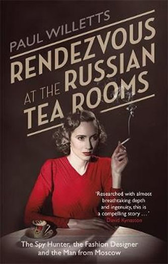 Rendezvous at the Russian Tea Rooms - Willetts, Paul