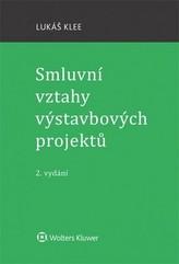 Smluvní vztahy výstavbových projektů - 2. vydání