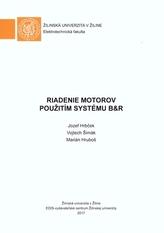 Riadenie motorov použitím systému B&R