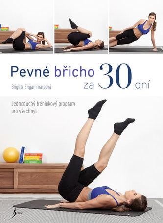 Pevné břicho za 30 dní - Engammareová Brigitte