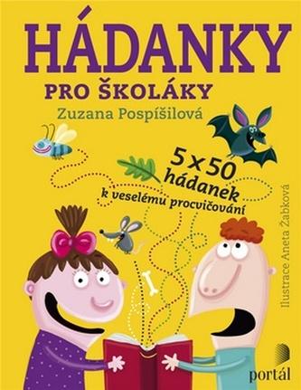 Hádanky pro školáky - Zuzana Pospíšilová