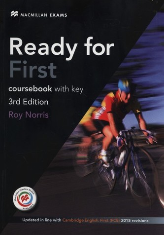 Ready for First (FCE) (3rd Edition) Student´s Book with Key with Macmillan Practice Online, Online Audio & eBook - Norris, Roy