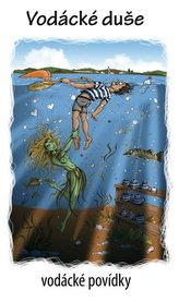 Vodácké duše - vodácké povídky