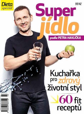 Dieta - Super jídlo podle Petra Havlíčka - Havlíček Petr