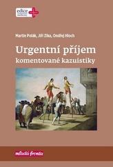 Urgentní příjem – komentované kazuistiky