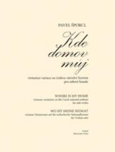 Kde domov můj - virtuózní variace na českou národní hymnu pro sólové housle