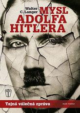 Mysl Adolfa Hitlera - Tajná válečná zpráva