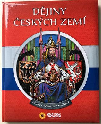 Dějiny českých zemí - Dějiny, panovníci, otázky - neuveden