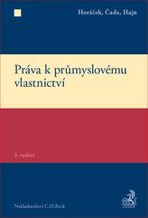 Práva k průmyslovému vlastnictví - 3., doplněné a přepracované vydání