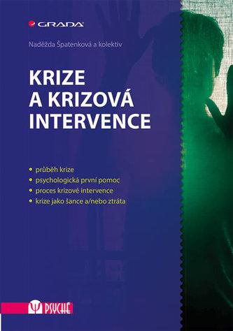 Krize a krizová intervence - Naděžda Špatenková