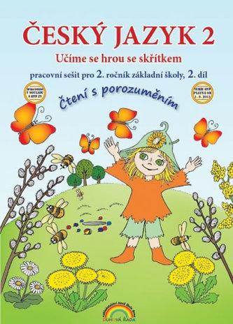 Český jazyk 2 pracovní sešit II. díl - Čtení s porozumněním - neuveden