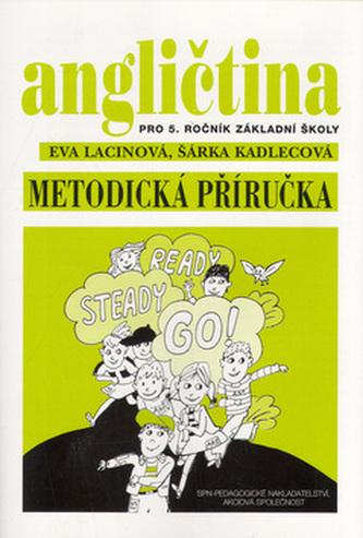 Angličtina pro 5. ročník základní školy Metodická příručka