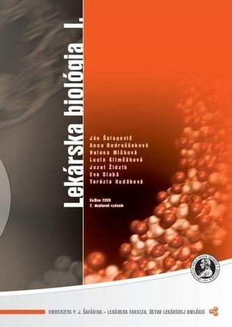 Lekárska biológia I., 2. doplnené vydanie - Šalagovič, Ján