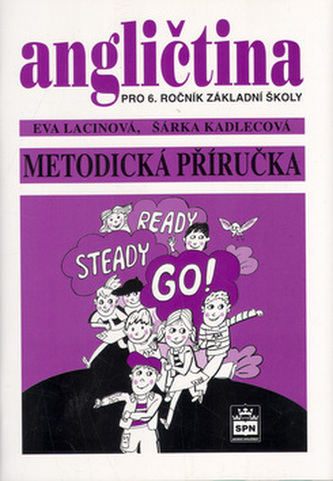 Angličtina pro 6. ročník základní školy Metodická příručka - Eva Lacinová