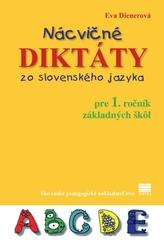 Nácvičné diktáty zo slovenského jazyka pre 1. ročník ZŠ, 2.vydanie