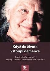 Když do života vstoupí demence