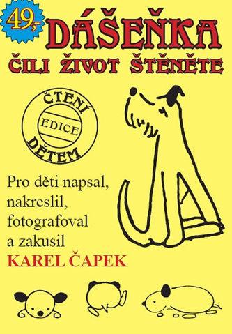 Dášeňka čili život štěněte - Karel Čapek