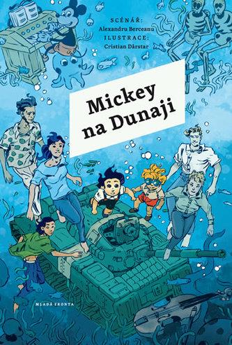 Mickey na Dunaji - Alexandru Berceanu
