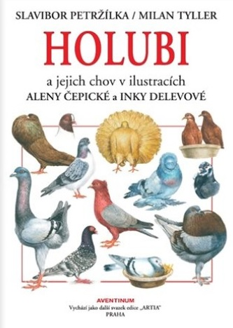 Holubi a jejich chov - Milan Tyller