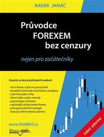 Průvodce Forexem bez cenzury - Radek Janáč