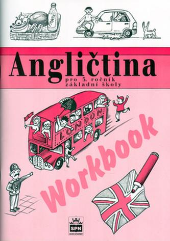 Angličtina pro 5. ročník základní školy Workbook