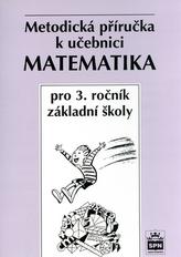 Matematika pro 3.r.ZŠ Metodická příručka