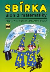 Sbírka úloh z matematiky pro 4. a 5. ročník základní školy