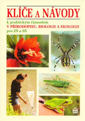 Klíče a návody pro přírodopis, biologii a ekologii - Jan Stoklasa