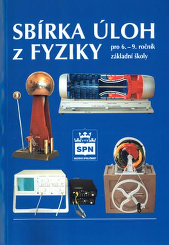 Sbírka úloh z fyziky, pro 6.-9. ročník základní školy - Náhled učebnice