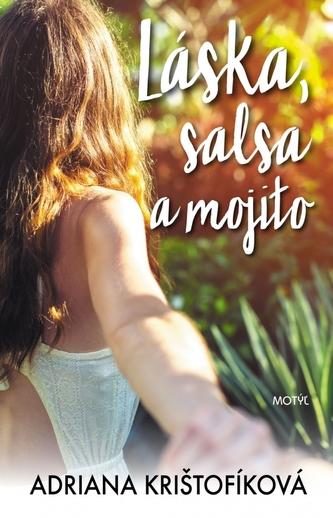 Láska, salsa a mojito - Adriana Krištofíková