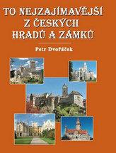 To nejzajímavější z českých hradů a zámků