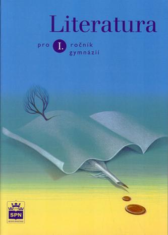 Literatura pro 1. ročník gymnázií - Josef Soukal