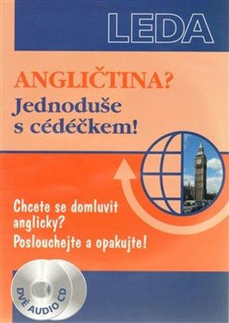 Angličtina? Jednoduše s cédéčkem! +2CD - Ludmila Kollmannová