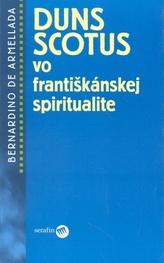 Duns Scotus vo františkánskej spiritualite