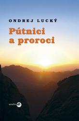 Pútnici a proroci