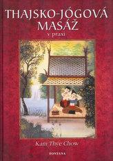 Thajsko-jógová masáž v praxi