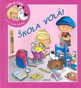 Lola a Lelo - Škola volá