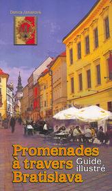 Promenades a Travers Bratislava
