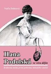 Hana Podolská ve víru dějin - Královna módy první poloviny minulého století