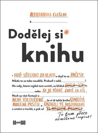 Dodělej si knihu - Aleksandra Cieślak