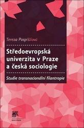 Středoevropská univerzita v Praze a česká sociologie