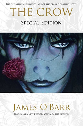 The Crow: Special edition - O'Barr James