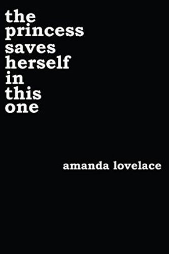 The Princess Saves Herself in This One - Lovelace Amanda