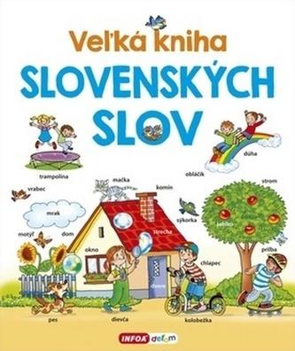 Veľká kniha slovenských slov - Šamalíková Pavlína